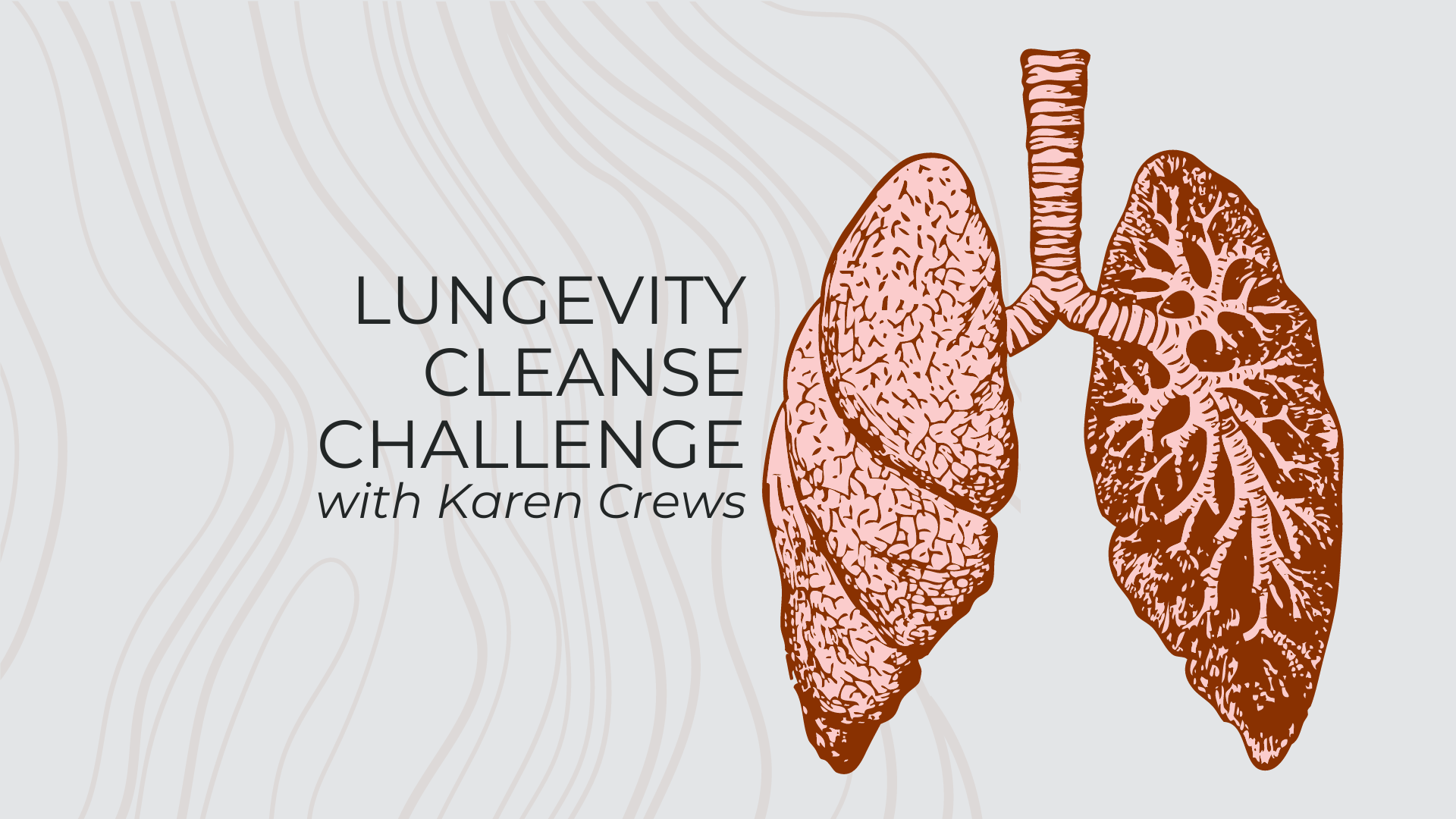 Lungevity Cleanse Challenge